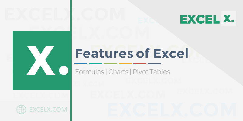 Features of Excel