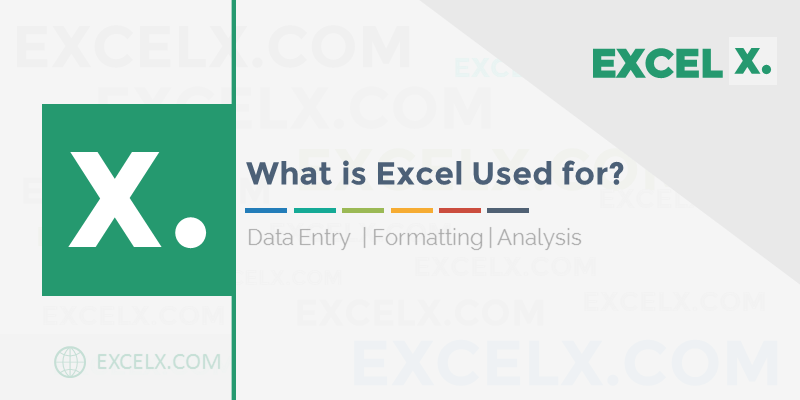 What is Excel used for?
