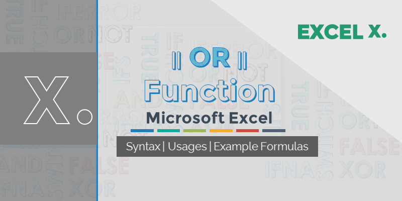 OR Function Excel